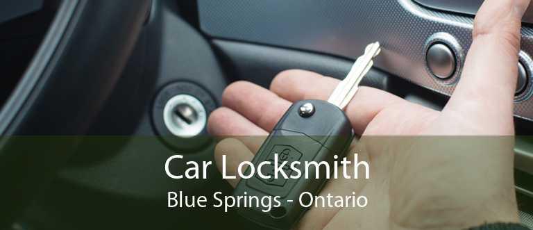 Car Locksmith Blue Springs - Ontario