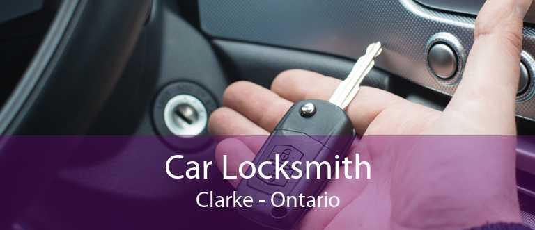Car Locksmith Clarke - Ontario