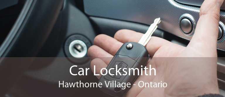 Car Locksmith Hawthorne Village - Ontario