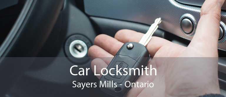 Car Locksmith Sayers Mills - Ontario