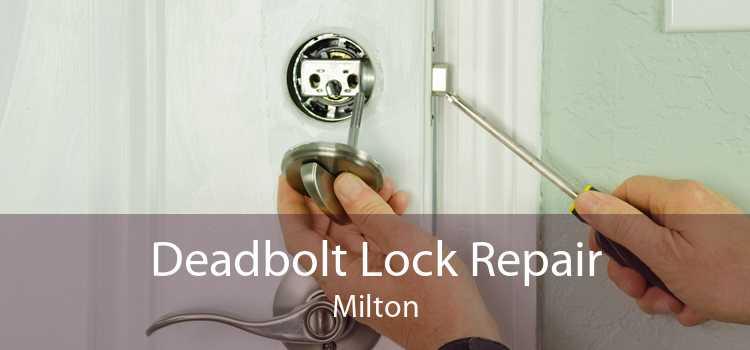 Deadbolt Lock Repair Milton