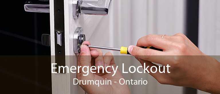 Emergency Lockout Drumquin - Ontario