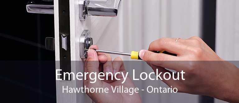 Emergency Lockout Hawthorne Village - Ontario