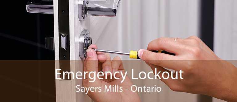 Emergency Lockout Sayers Mills - Ontario