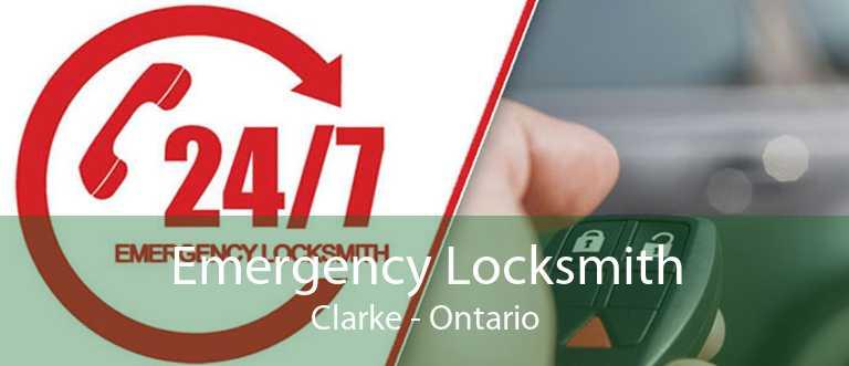 Emergency Locksmith Clarke - Ontario