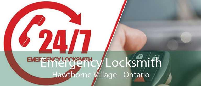 Emergency Locksmith Hawthorne Village - Ontario