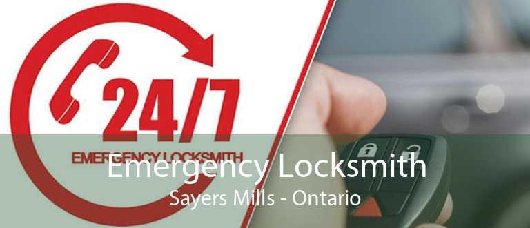 Emergency Locksmith Sayers Mills - Ontario