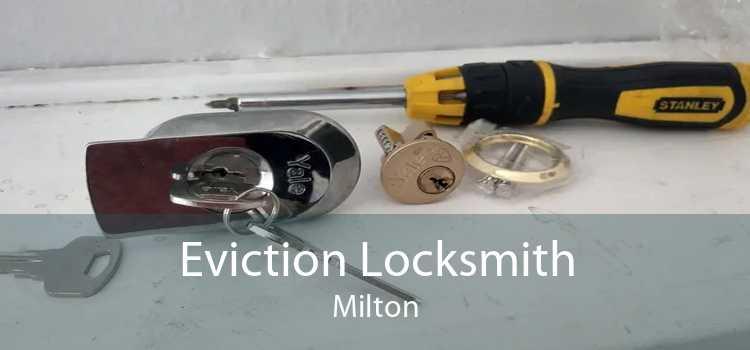 Eviction Locksmith Milton