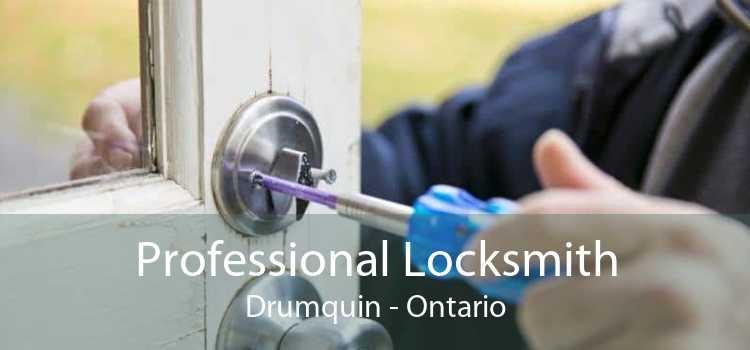 Professional Locksmith Drumquin - Ontario