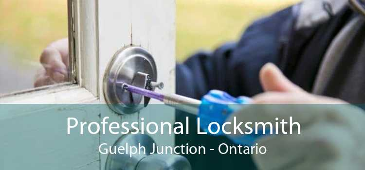Professional Locksmith Guelph Junction - Ontario