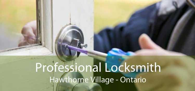 Professional Locksmith Hawthorne Village - Ontario