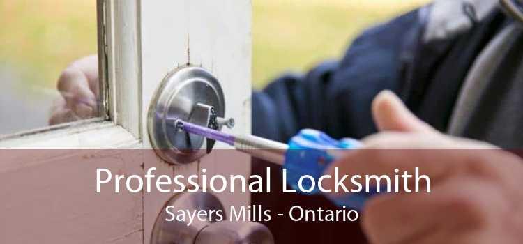 Professional Locksmith Sayers Mills - Ontario
