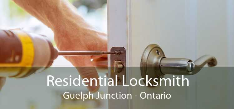 Residential Locksmith Guelph Junction - Ontario