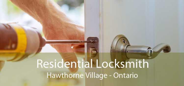 Residential Locksmith Hawthorne Village - Ontario
