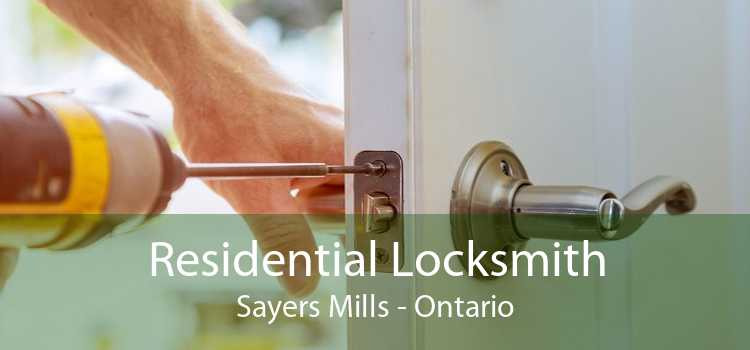 Residential Locksmith Sayers Mills - Ontario